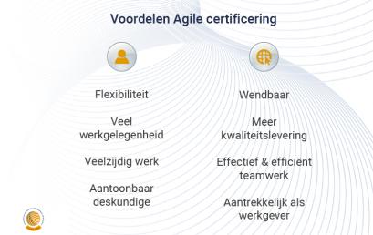 Agile certificering: voordelen voor u en de organisatie